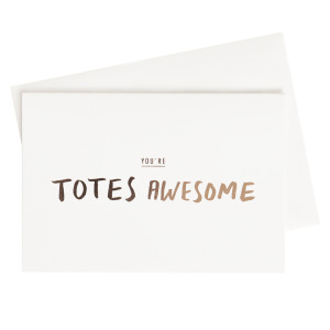 Totes-Awesome-Card