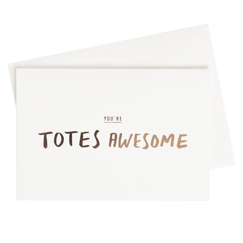 Totes Awesome Card